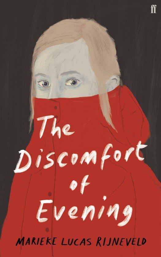 Boek cover The Discomfort of Evening van Marieke Lucas Rijneveld (Onbekend)