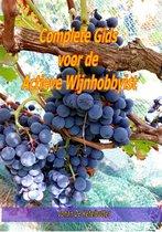 Complete gids voor de actieve wijnhobbyist