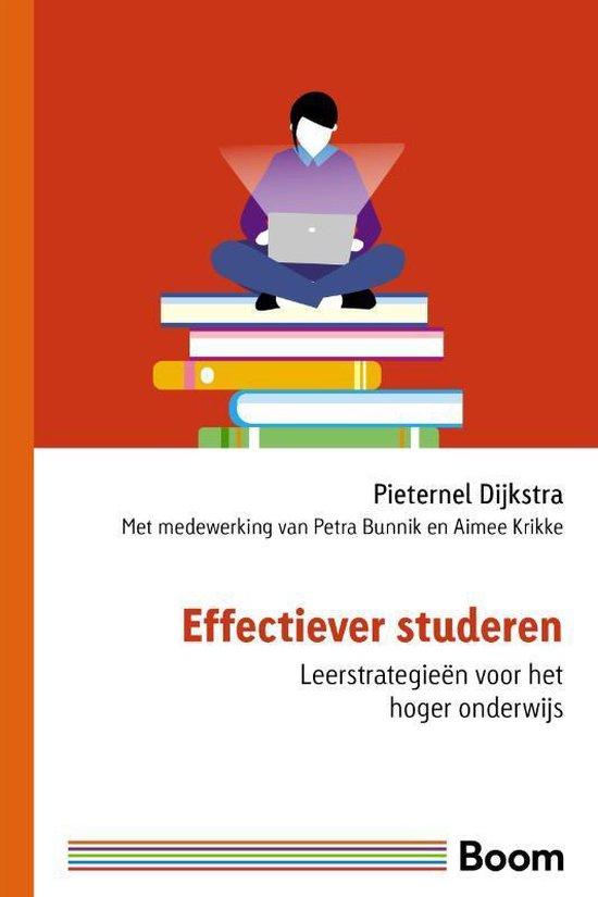 Effectiever studeren - Pieternel Dijkstra  