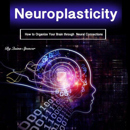 Boek cover Neuroplasticity van Quinn Spencer (Onbekend)