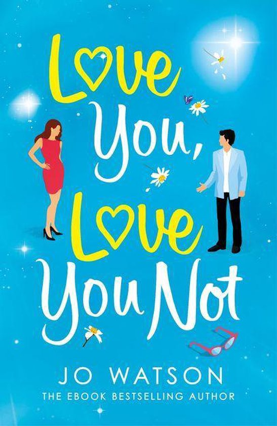 Boek cover Love You, Love You Not van Jo Watson (Onbekend)