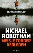 Boek cover Meisje zonder verleden van Michael Robotham (Paperback)