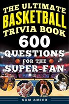 Boek cover The Ultimate Basketball Trivia Book van