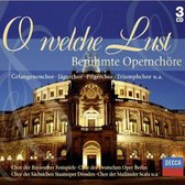 O Welche Lust:famous Oper