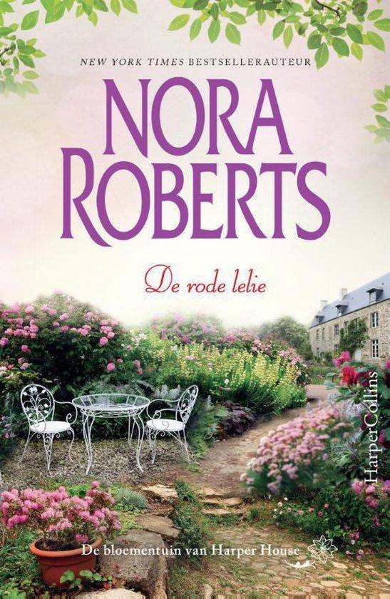 De bloementuin van Harper House 3 - De rode lelie - Nora Roberts |