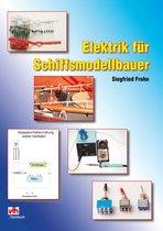 Elektrik für Schiffsmodellbauer