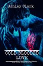 Coldblooded Love and Other Stories