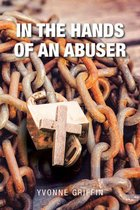 In the Hands of an Abuser