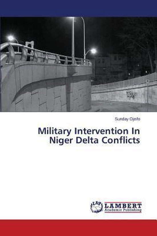 Military Intervention in Niger Delta Conflicts
