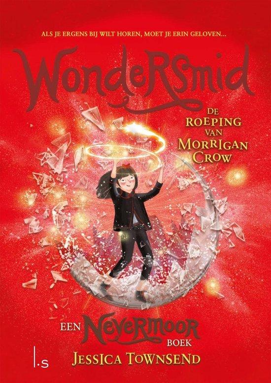 Nevermoor 2 - Wondersmid - De roeping van Morrigan Crow - Jessica Townsend |