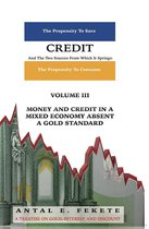 Credit And The Two Sources From Which It Springs - Volume III