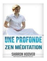Une Profonde Zen M ditation