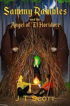 Sammy Rambles and the Angel of 'El Horidore