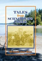 Tales from Schneider's Creek