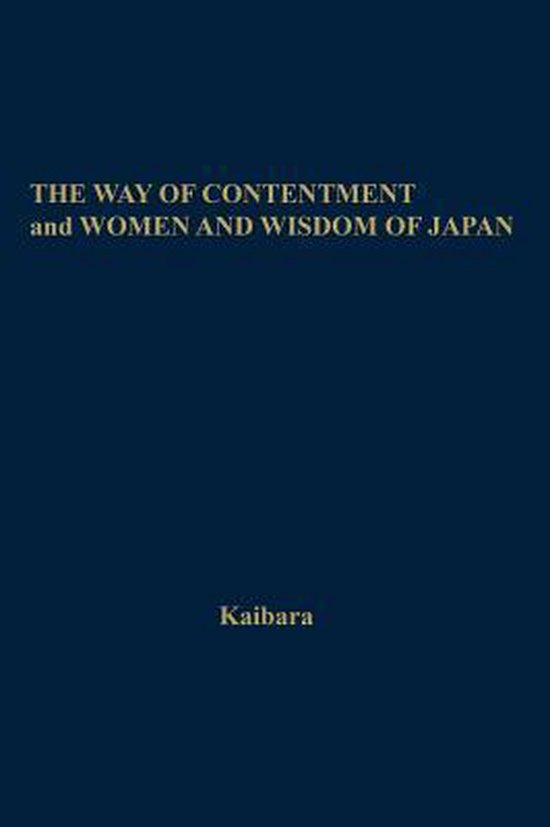 The Way of Contentment and Women and Wisdom of Japan