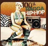 Various Artists - 100% Ragga Hip Hop