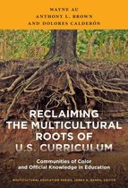 Reclaiming the Multicultural Roots of U.S. Curriculum