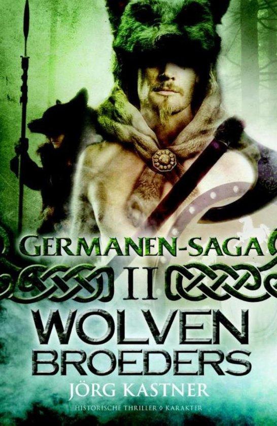 Germanen-saga 2 - Wolvenbroeders - Jörg Kastner |