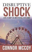 Disruptive Shock