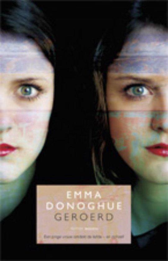 Boek cover Geroerd van Emma Donoghue (Paperback)