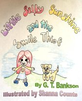 Little Sally Sunshine and the Smile Thief