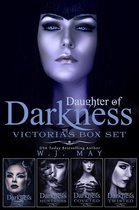Daughter of Darkness - Victoria - Box Set