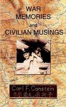 War Memories and Civilian Musings