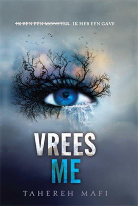 Touching Juliette 1 - Vrees me - Tahereh Mafi | Readingchampions.org.uk