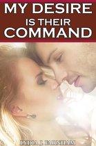 My Desire is Their Command (MMF Bi Threesome)