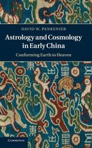 Astrology and Cosmology in Early China