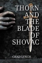 Thorn and the Blade of Shovac