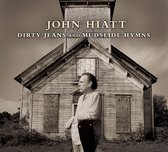 Dirty Jeans And Mudslide Hymns (Deluxe Edition)