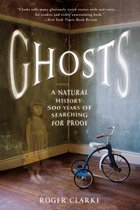 Ghosts: A Natural History