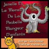 Janelle et le monstre de la poubelle mangeur d'enfants