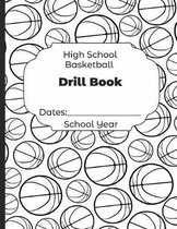 High School Basketball Drill Book Dates