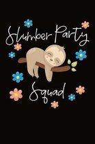Slumber Party Squad