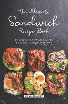 The Ultimate Sandwich Recipe Book