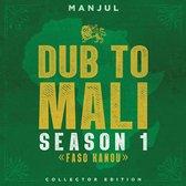 Dub To Mali, Season 1