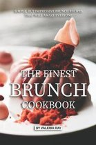 The Finest Brunch Cookbook