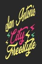San Antonio City Freestyle