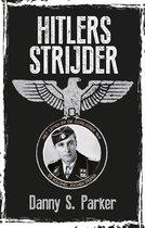 Boek cover Hitlers strijder van Danny S. Parker (Onbekend)