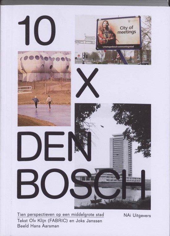 Cover van het boek '10 x Den Bosch' van O. Klein en J. Jansen