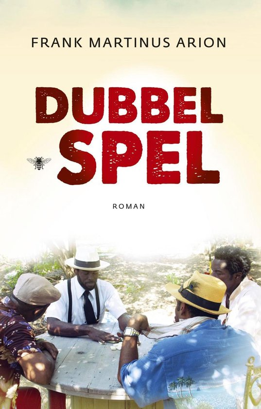 Dubbelspel - Frank Martinus Arion pdf epub
