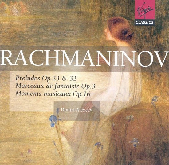 Rachmaninov: Preludes, Morceaux de fantasie, etc / Alexeev