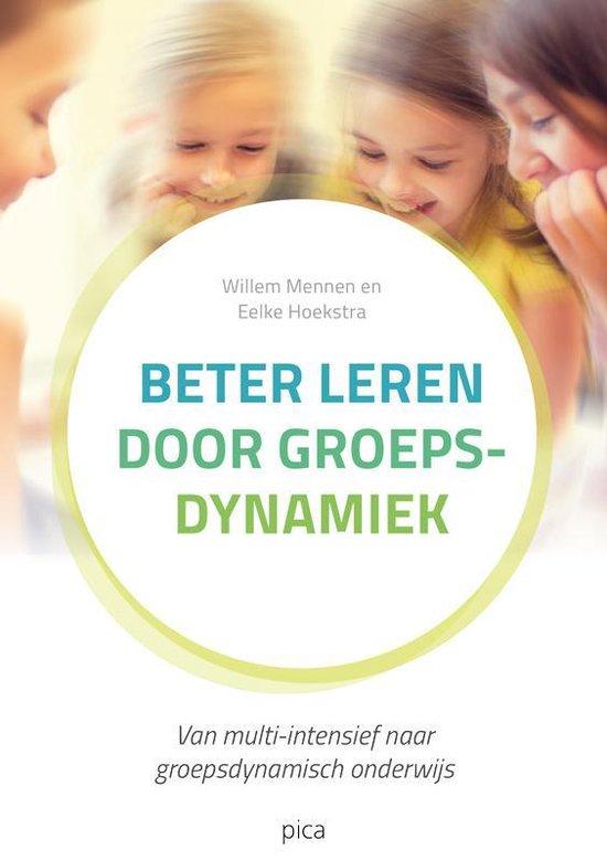 Leiderschap in de onderwijspraktijk - Beter leren door groepsdynamiek - Willem Mennen |
