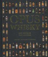 Opus whisky - Het ultieme naslagwerk