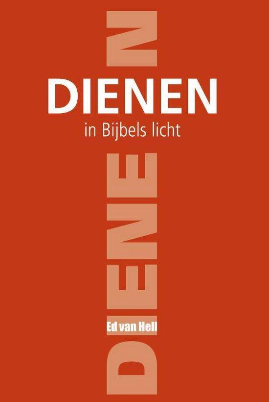 Dienen in Bijbels licht - E. van Hell pdf epub