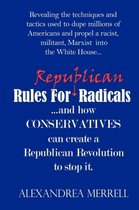Rules for Republican Radicals