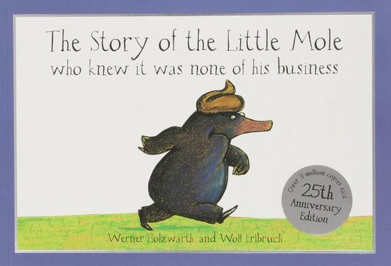 Afbeelding van The Story of the Little Mole who knew it was none of his business