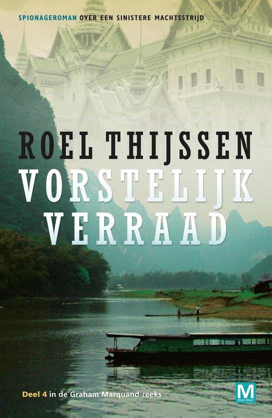 Vorstelijk verraad - Roel Thijssen |